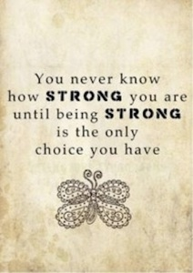 strong-is-the-only-choice-you-have-strength-picture-quote1