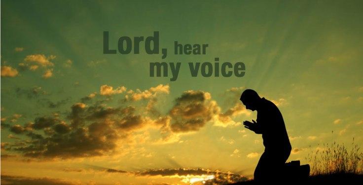 prayer hear my voice